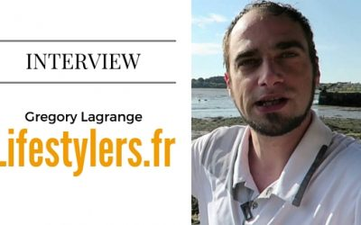 L'interview complète de Gregory Lagrange, de LifeStylers.fr